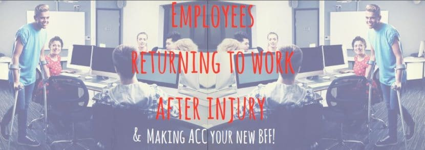 Employees retiring to work from injury and making ACC your BFF!